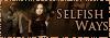 Selfish Ways